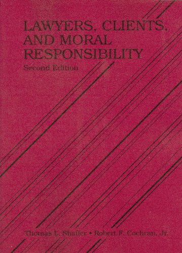 9780314190833: Lawyers, Clients and Moral Responsibility (Coursebook)