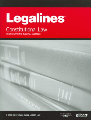 9780314190994: Legalines on Constitutional Law, 16th - Keyed to Sullivan