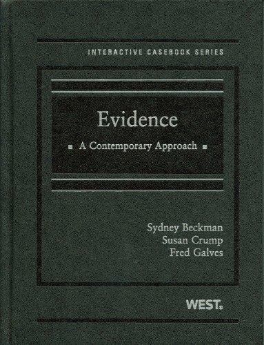 9780314191052: Evidence: A Contemporary Approach (Interactive Casebooks)