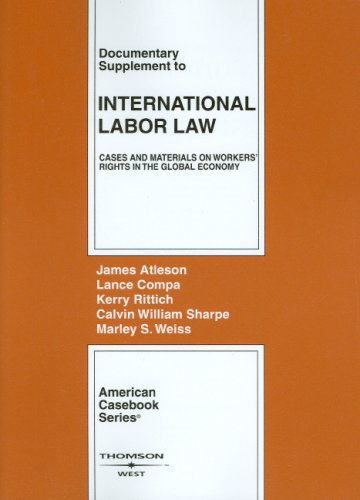 Documentary Supplement to International Labor Law: Cases: James Atleson; Lance