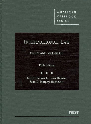 9780314191281: International Law, Cases and Materials, 5th (American Casebooks) (American Casebook Series)