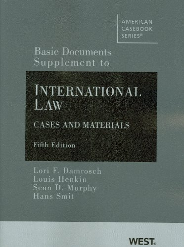 9780314191298: Basic Documents Supplement to International Law, Cases and Materials, 5th Ed. (American Casebooks) (American Casebook Series)