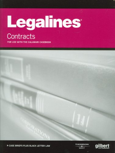 9780314191359: Legalines on Contracts: For Use With the Calamari Casebook
