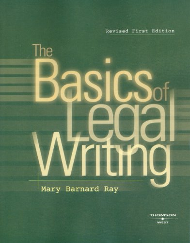 9780314191465: The Basics of Legal Writing (Coursebook)