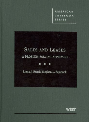 9780314192035: Sales and Leases: A Problem-Solving Approach (American Casebook) (American Casebook Series)