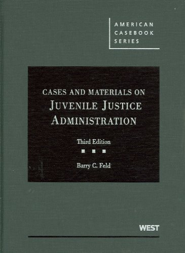 9780314192066: Cases and Materials on Juvenile Justice Administration, 3d (American Casebooks) (American Casebook Series)