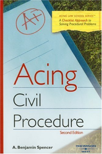 9780314194008: Acing Civil Procedure: A Checklist Approach to Solving Procedural Problems