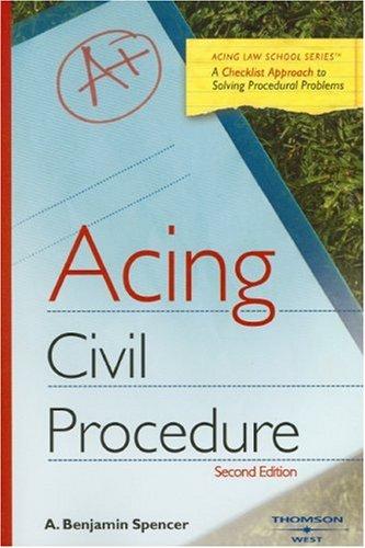 9780314194008: Acing Civil Procedure (Acing Law School) (Acing (Thomson West))