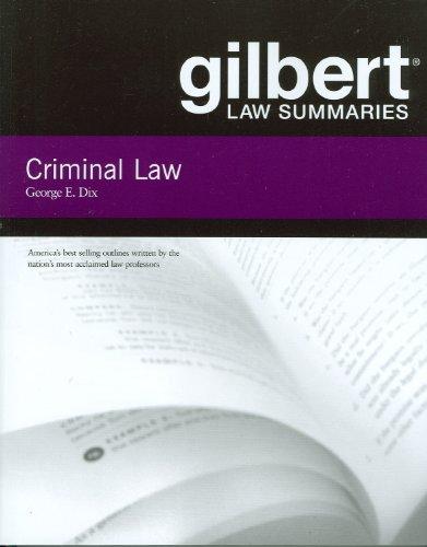 9780314194305: Gilbert Law Summaries on Criminal Law, 18th
