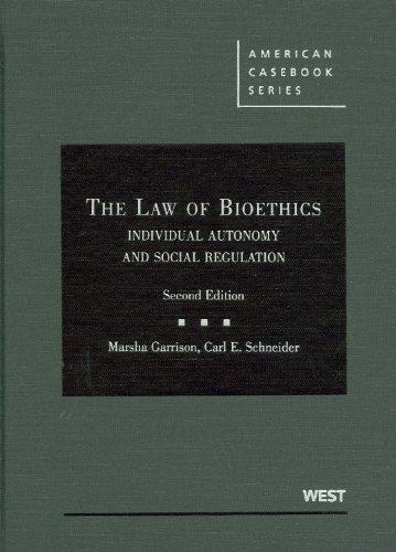 The Law of Bioethics: Individual Autonomy and Social Regulation (Hardcover): Marsha Garrison