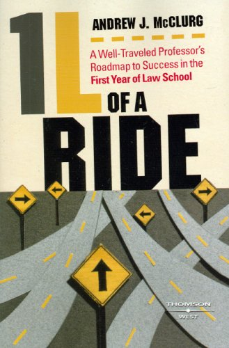 9780314194831: 1L of a Ride: A Well-Traveled Professor's Roadmap to Success in the First Year of Law School (Student Guides)