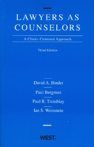 9780314194916: Lawyers as Counselors: A Client-Centered Approach, 3rd Edition