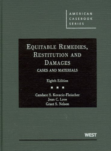 9780314194930: Equitable Remedies, Restitution and Damages, Cases and Materials (American Casebook Series)