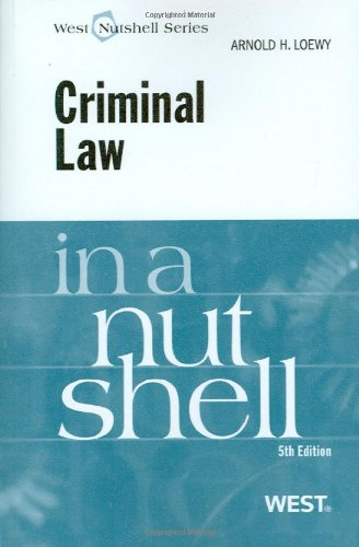 Loewy's Criminal Law in a Nutshell, 5th (0314194967) by Loewy, Arnold