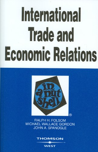 9780314195203: International Trade and Economic Relations in a Nutshell (West Nutshell)