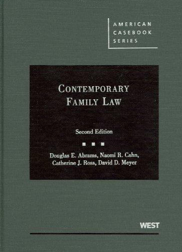 Contemporary Family Law (American Casebook) (American Casebooks): Douglas E. Abrams,