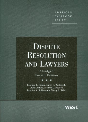 9780314195739: Dispute Resolution and Lawyers, Abridged 4th Edition (American Casebook Series)