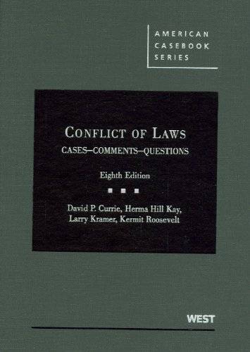 Conflict of Laws, Cases, Comments, Questions (American