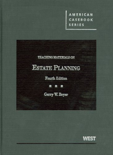 9780314195913: Teaching Materials on Estate Planning (American Casebook Series)