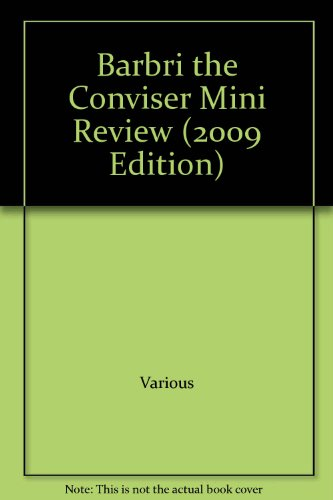 Barbri the Conviser Mini Review (2009 Edition): Various
