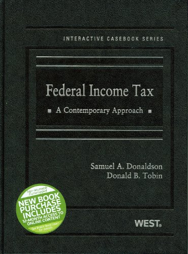 9780314198839: Federal Income Tax, A Contemporary Approach (The Interactive Casebook Series)
