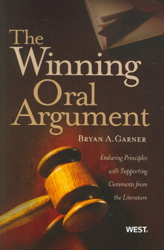 9780314198853: The Winning Oral Argument: Enduring Principles with Supporting Comments from the Literature (Coursebook)