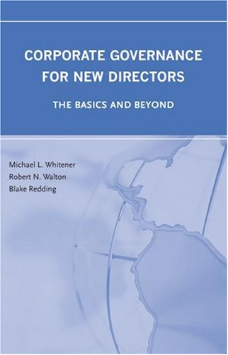 9780314198914: Corporate Governance for New Directors: The Basics and Beyond