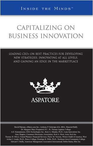 9780314199034: Capitalizing on Business Innovation: Leading CEOs on Best Practices for Developing New Strategies, Innovating at All Levels, and Gaining an Edge in the Marketplace (Inside the Minds)
