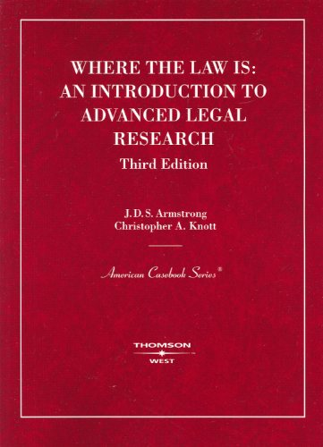 9780314199270: Where the Law Is: An Introduction to Advanced Legal Research (American Casebooks) (American Casebook Series)