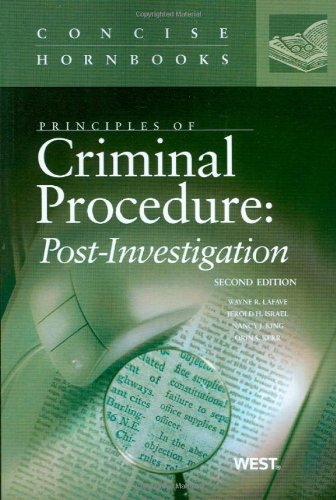 9780314199348: Principles of Criminal Procedure: Post-Investigation (Concise Hornbook Series)