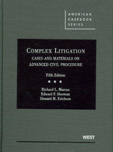9780314199607: Complex Litigation, Cases and Materials on Advanced Civil Procedure (American Casebook Series)