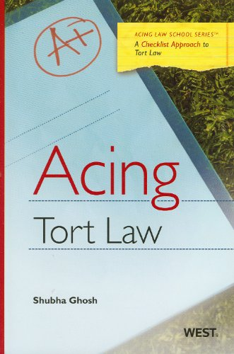 9780314199669: Acing Tort Law: A Checklist Approach to Tort Law (Acing Law School Series)