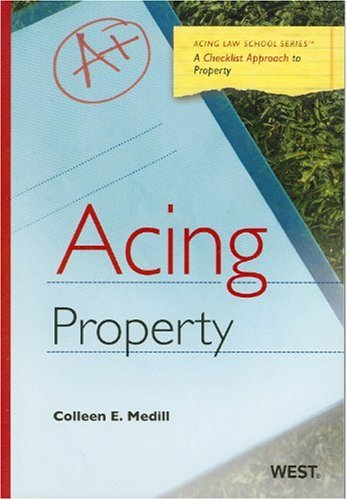 9780314199676: Acing Property (Acing (Thomson West))