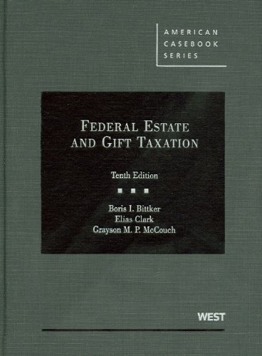 9780314199706: Federal Estate and Gift Taxation, 10th (American Casebooks) (American Casebook Series)