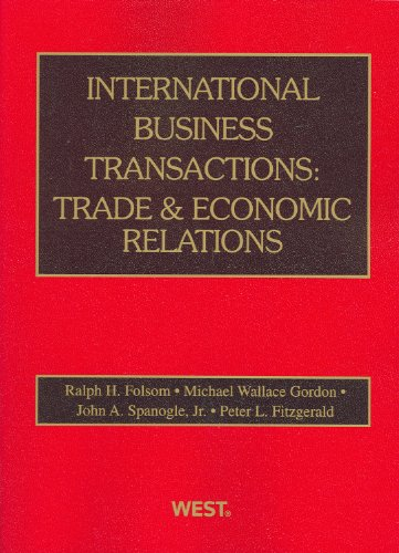 9780314200211: International Business Transactions: Trade and Economic Relations (American Casebook)