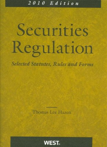 9780314200228: Securities Regulation, Selected Statutes, Rules and Forms, 2010 Edition