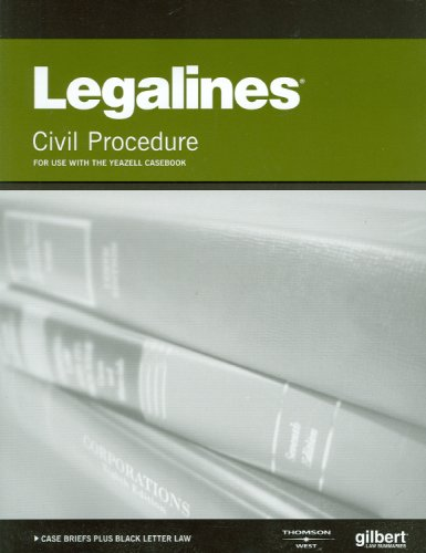 9780314200389: Legalines on Civil Procedure, 7th, Keyed to Yeazell