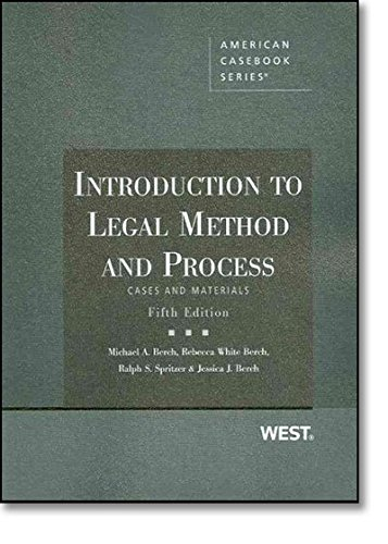 Introduction to Legal Method and Process (American: Berch, Michael; White-Berch,