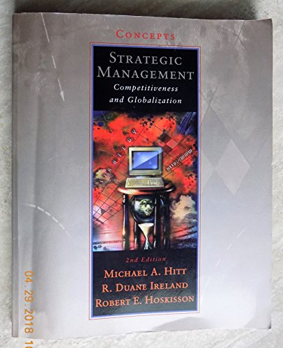 Strategic Management: Competitiveness and Globalization: Concepts: Michael A. Hitt