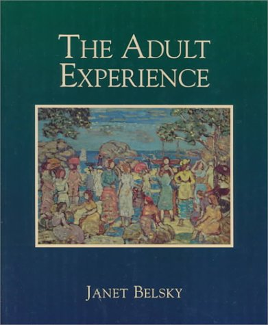 The Adult Experience: Belsky, Janet