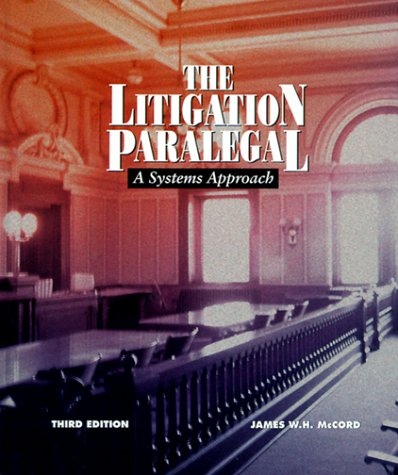 9780314202529: The Litigation Paralegal: A Systems Approach
