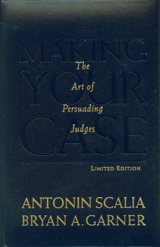 9780314202673: Making Your Case: The Art of Persuading Judges, Limited Edition