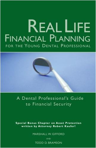 9780314202802: Real Life Financial Planning for the Young Dental Professional: A Dental Professional's Guide to Financial Security