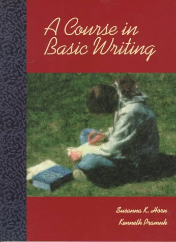 9780314204042: A Course in Basic Writing