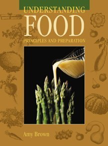 9780314204097: Understanding Food: Principles and Preparation