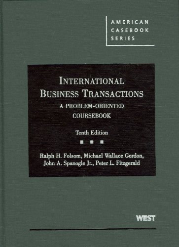 International Business Transactions: A Problem-Oriented Coursebook (American Casebooks)