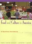 9780314204875: Food and Culture in America: A Nutrition Handbook