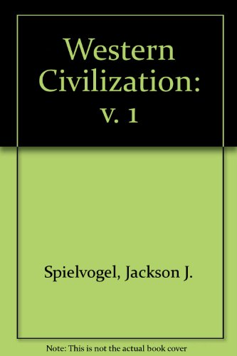 9780314205339: Western Civilization, Volume I: To 1715