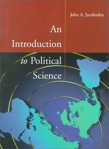 Introduction to Political Science: John Jacobsohn