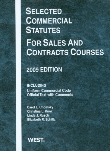 9780314205834: Selected Commercial Statutes For Sales and Contracts Courses, 2009 Edition (Academic Statutes)